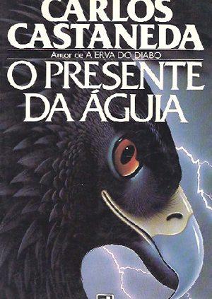 o presente da aguia carlos castaneda